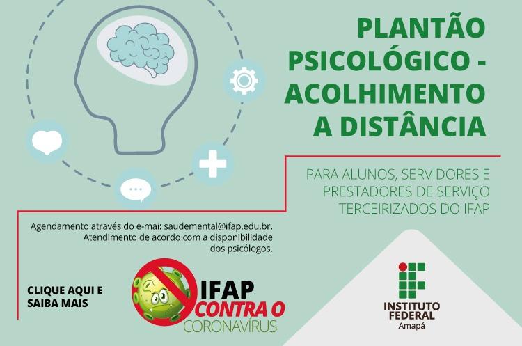 Ifap realiza plantão psicológico a distância